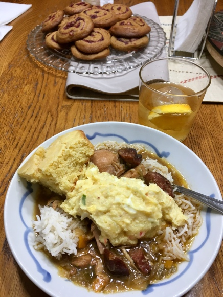 Chicken and Sausage gumbo, potato salad and cornbread. Yes. I made that! With great help from Hayley, love!
